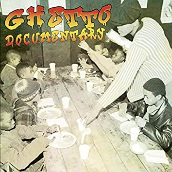 Ghetto Documentary