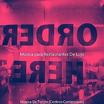 Musica De Fondo (Centros Comerciales)