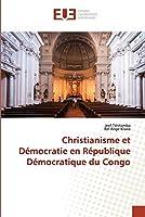 Christianisme et Démocratie en République Démocratique du Congo