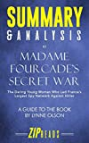 Summary & Analysis of Madame Fourcade's Secret War: The Daring Young Woman Who Led France's Largest Spy Network Against Hitler | A Guide to the Book by Lynne Olson