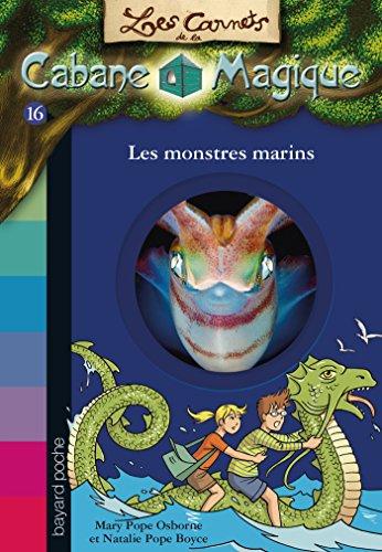 Les carnets de la cabane magique, Tome 16: Les monstres marins