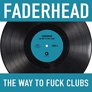 The Way to Fuck Clubs