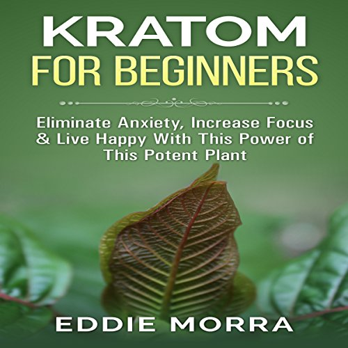 Kratom For Beginners cover art