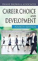 Career Choice and Development (Jossey Bass Business & Management Series)