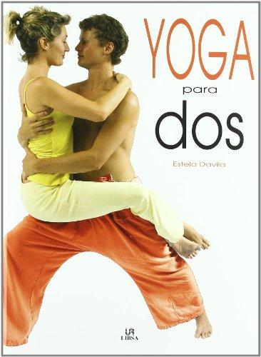 Yoga para Dos (Ejercicio y Masaje)