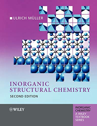 Inorganic Structural Chemistry Second Edition (Inorganic Chemistry: A Textbook Series)