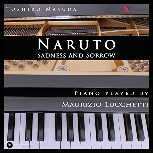 Sadness and Sorrow (Naruto Piano Version)