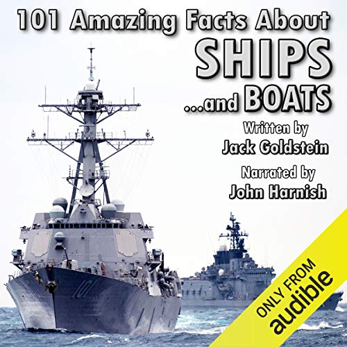 101 Amazing Facts about Ships and Boats audiobook cover art