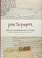 Pen to Paper: Artists' Handwritten Letters from the Smithsonian's Archives of American Art