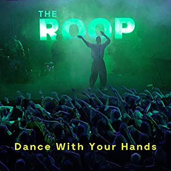 Dance With Your Hands