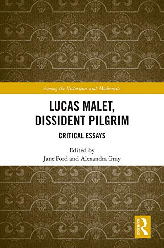 Lucas Malet, Dissident Pilgrim: Critical Essays (Among the Victorians and Modernists) (English Edition)