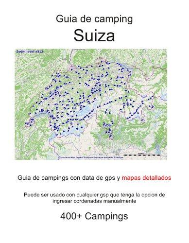 Guia de campings en SUIZA (con data de gps y mapas detallados)