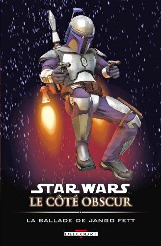 Star Wars - Le Côté obscur T10 : La Ballade de Jango Fett