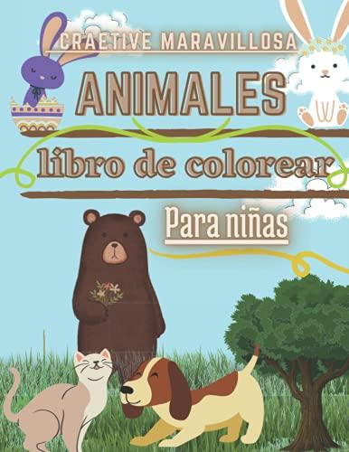 libro de colorear de animales para niños de 4 a 8 años: gato, pájaro, perro, oso, conejo: '8.5 11 pulgada 21.59 27.94 cm' Excelente regalo para niños con gran imaginación.
