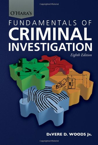 O'Hara's Fundamentals of Criminal Investigation