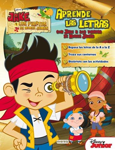 Aprende Las Letras Con Jake Y Los Piratas De Nunca Jamás (Libros de colorear y actividades Disney)