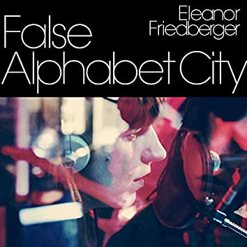 False Alphabet City