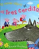 LOS TRES CERDITOS (CUENTOS CLÁSICOS)