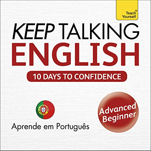 Keep Talking English - Ten Days to Confidence: Learn in Portuguese audiobook cover art