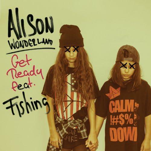 Alison Wonderland feat. Fishing
