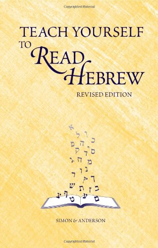 Compare Textbook Prices for Teach Yourself to Read Hebrew 3rd Rev Edition ISBN 9780939144112 by Ethelyn Simon,Joseph Anderson