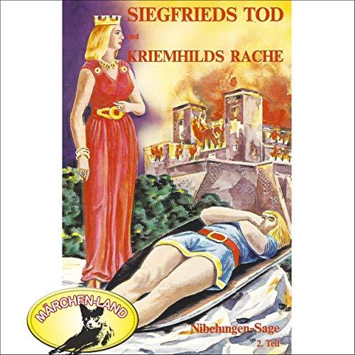 Siegfrieds Tod / Kriemhilds Rache audiobook cover art