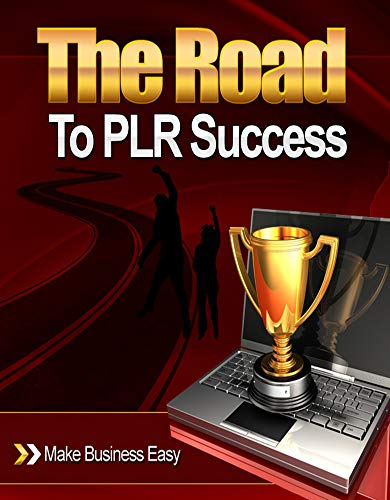 The Road To PLR Success (English Edition)