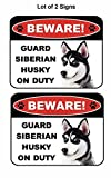 2 Count Beware Guard Siberian Husky on Duty (v1) 9 inch x 11...