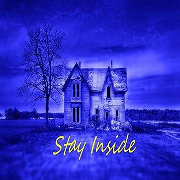 Stay Inside (feat. Luh Vegas)