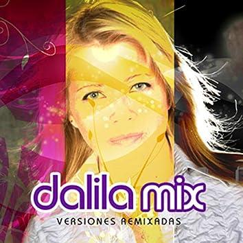 Dalila Mix - Versiones Remixadas (Remix)