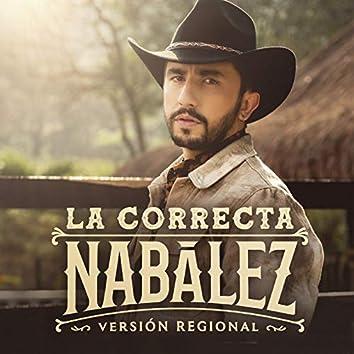 La Correcta (Versión Regional)