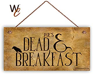 Poe's Dead and Breakfast Sign, Halloween Sign, 5