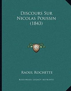 Discours Sur Nicolas Poussin (1843)