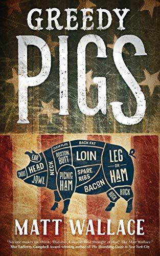Image of GREEDY PIGS (A Sin du Jour Affair)