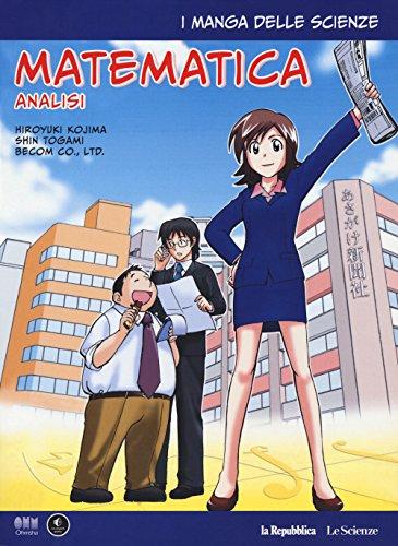 Analisi matematica. I manga delle scienze (Vol. 2)