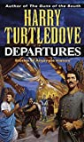 Departures by Harry Turtledove (1993-06-06)