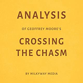 Analysis of Geoffrey Moore's Crossing the Chasm cover art