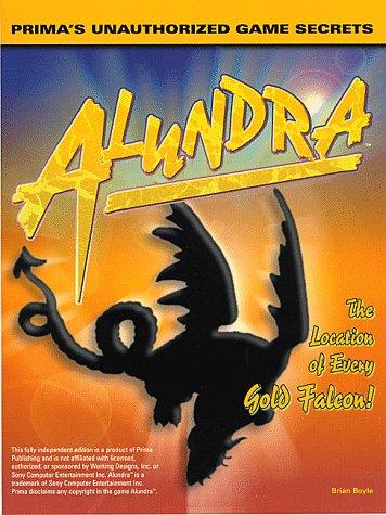 Alundra: Game Secrets (Secrets of the Games Series)