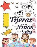 Tijeras Niños 3 Años: Libro de Cortar y Pegar, libro de actividades preescolar, libro recortar niños...