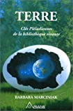 Terre - Clés Pléiadiennes de la bibliothèque vivante