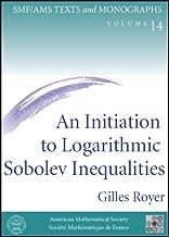 An Initiation to Logarithmic Sobolev Inequalities