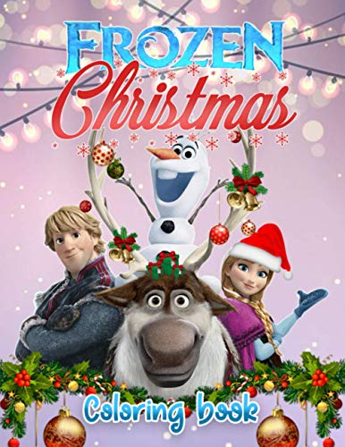 Frozen Christmas Coloring Book: Easy Frozen Coloring Book For Kids and...