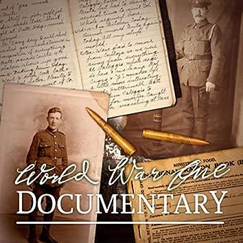 World War One Documentary