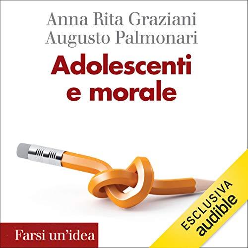 Adolescenti e morale copertina