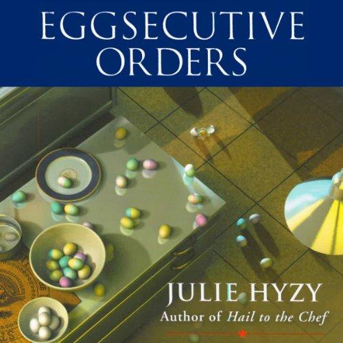Eggsecutive Orders audiobook cover art