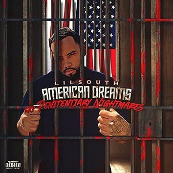 American Dreams And Penitentiary Nightmares