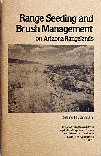Range seeding and brush management on Arizona rangelands (T81121)