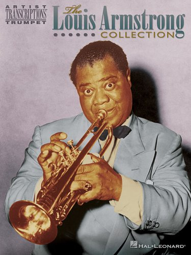 The Louis Armstrong Collection: Trumpet (Artist Transcriptions)