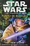 Punto de ruptura (Star Wars)