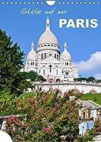 Erlebe mit mir Paris (Wandkalender 2022 DIN A4 hoch): Die grossartige Stadt der Mode (Monatskalender, 14 Seiten )
